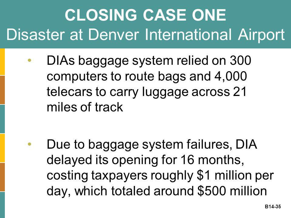 CLOSING CASE ONE Disaster at Denver International Airport
