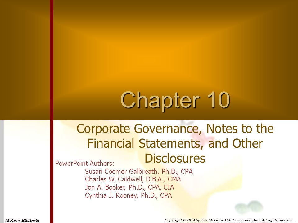 Chapter 10 Corporate Governance, Notes to the Financial Statements, and Other Disclosures.