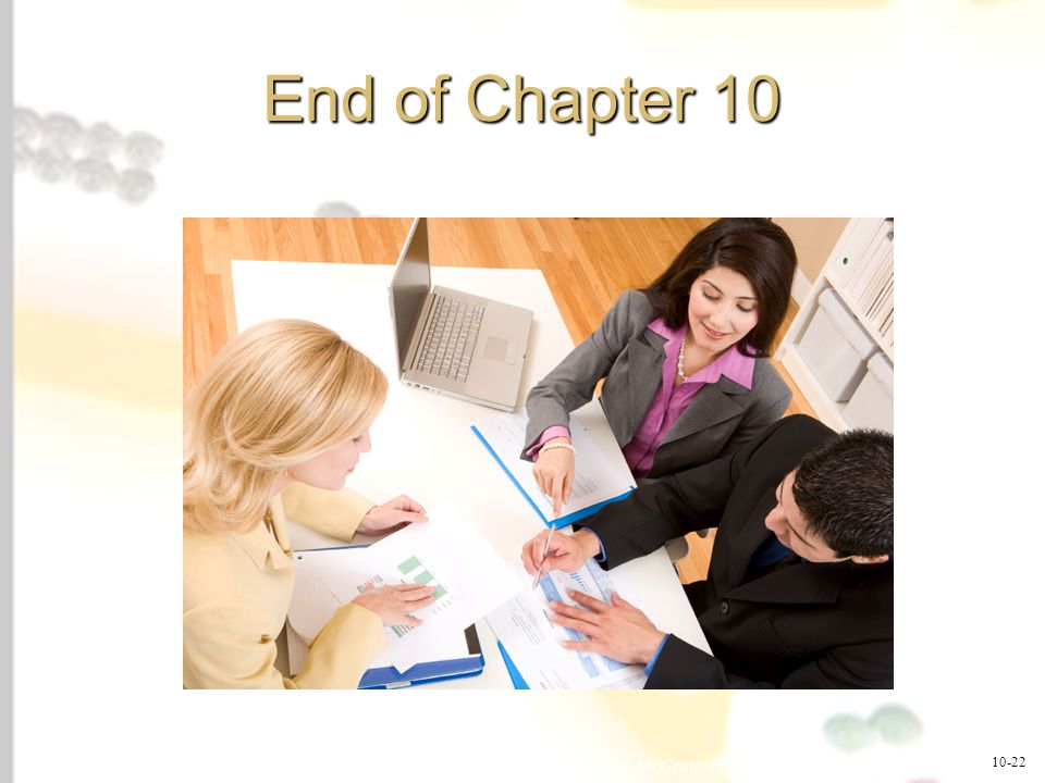 End of Chapter 10 End of Chapter 10. 10-22