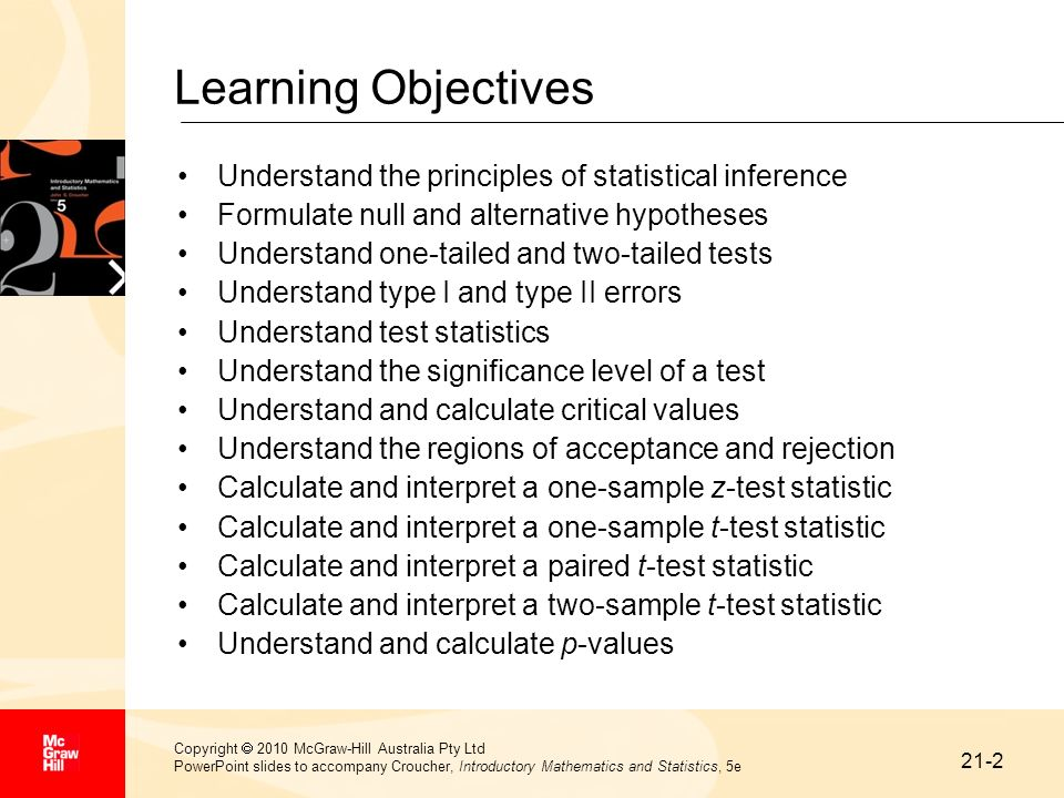 Learning Objectives Understand the principles of statistical inference