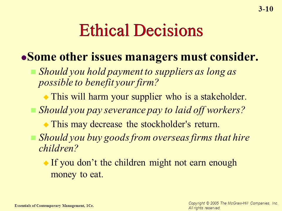 Ethical Decisions Some other issues managers must consider.