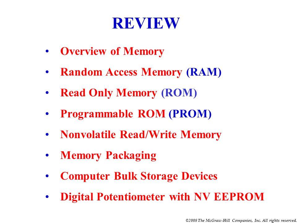 REVIEW Overview of Memory Random Access Memory (RAM)