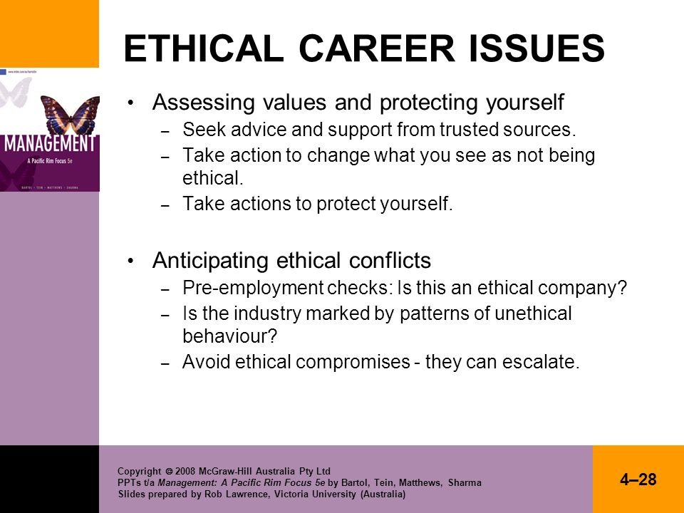 ETHICAL CAREER ISSUES Assessing values and protecting yourself