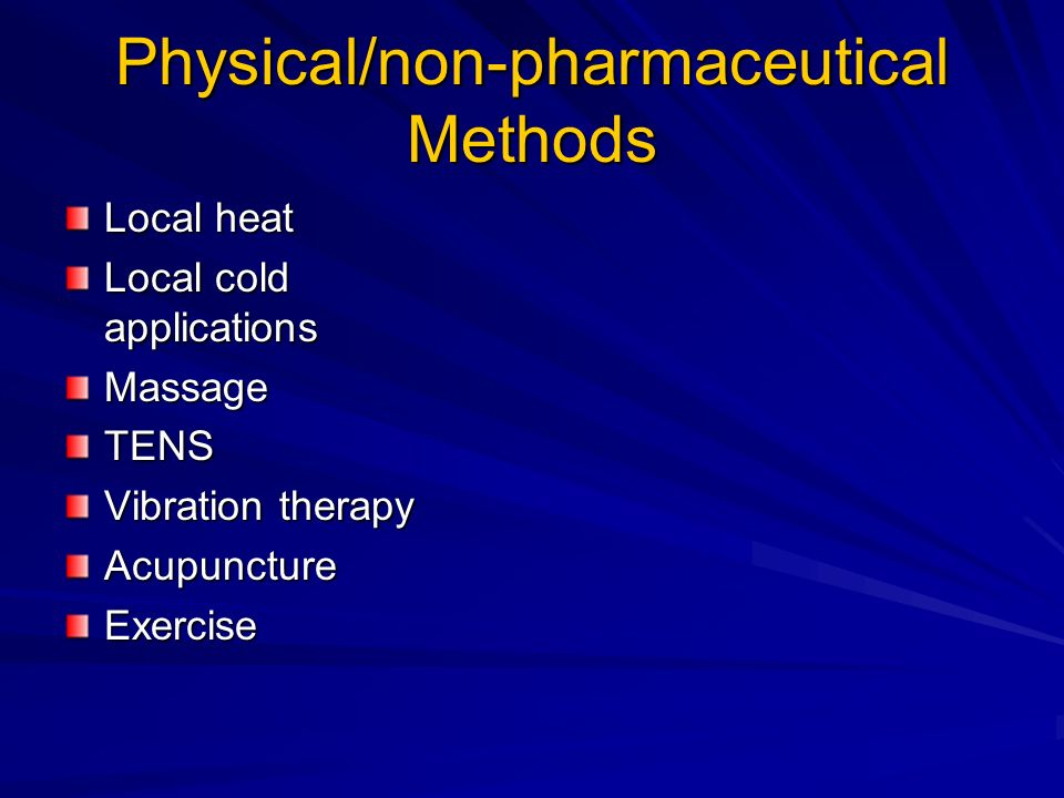 Physical/non-pharmaceutical Methods