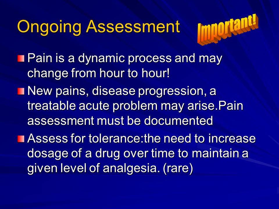 Ongoing Assessment Important!