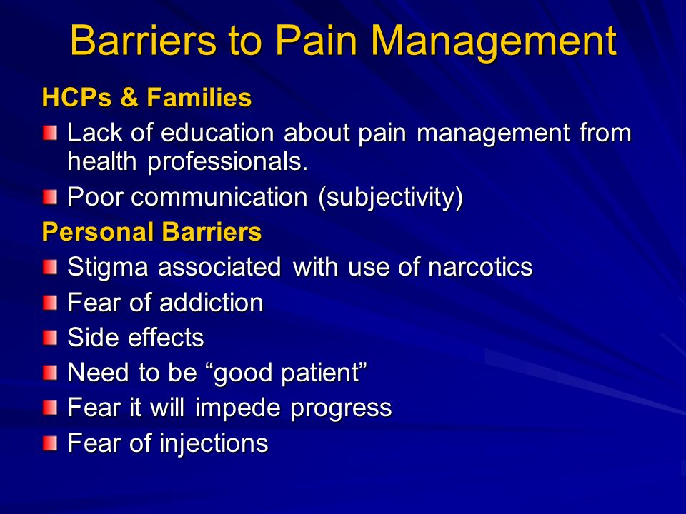 Barriers to Pain Management