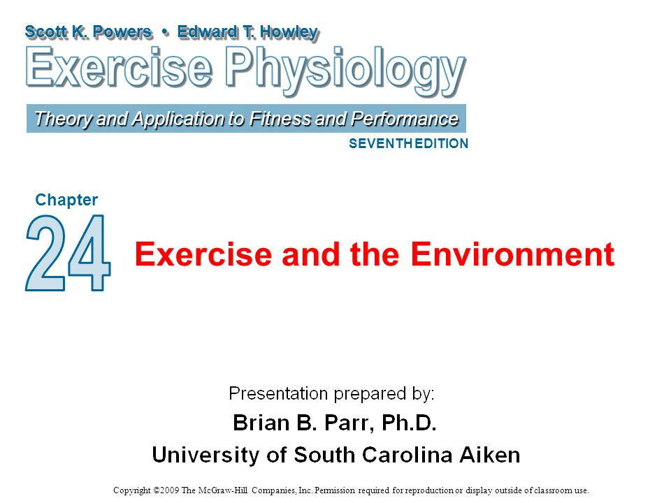 Exercise and the Environment
