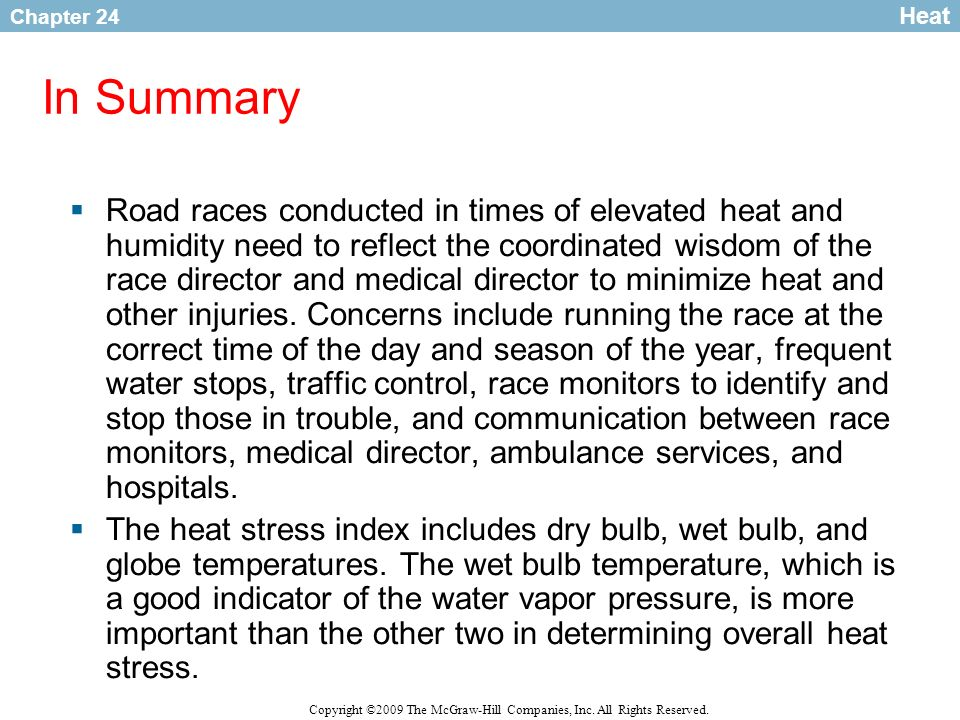 Heat In Summary.