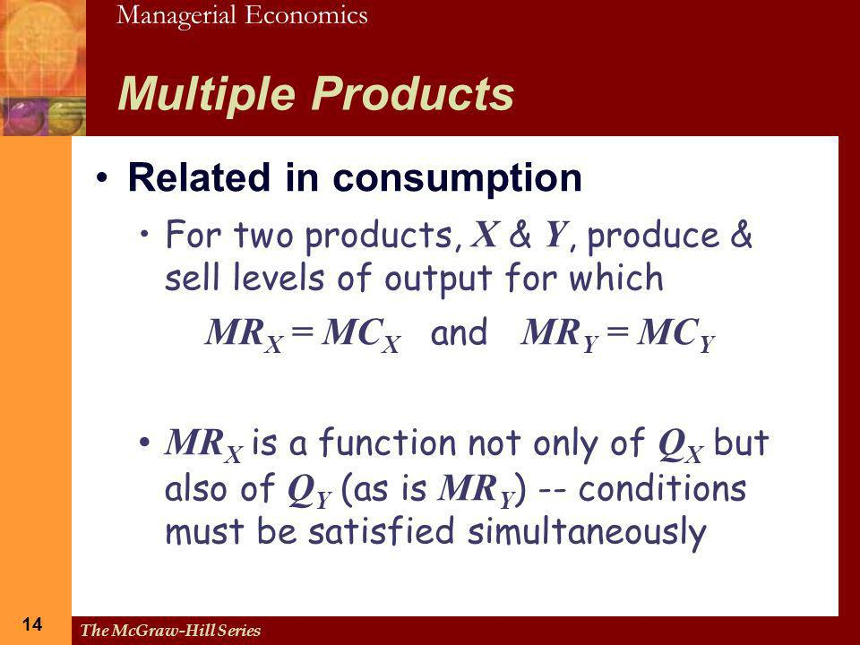 Multiple Products Related in consumption MRX = MCX and MRY = MCY