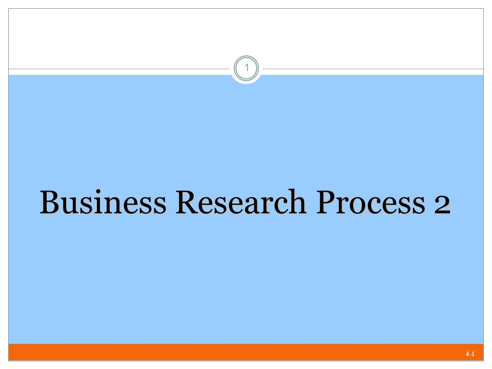 the business research process Six different types of business research to find your leads decision-making is a  business or industry analysis is the systematic process of gathering all the.
