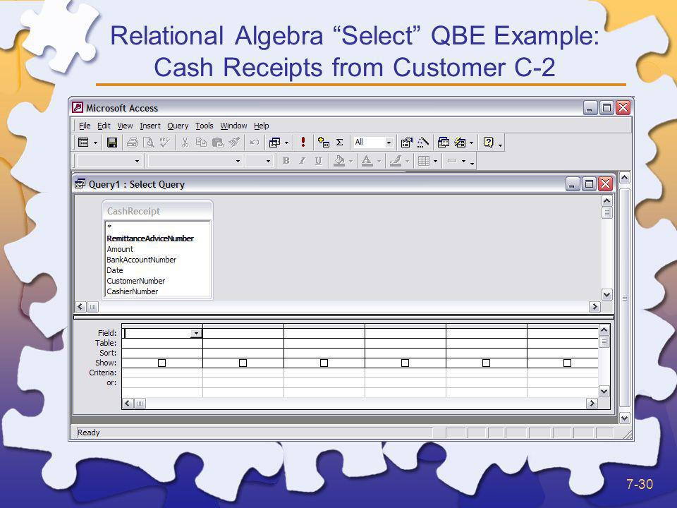 Relational Algebra Select QBE Example: Cash Receipts from Customer C-2