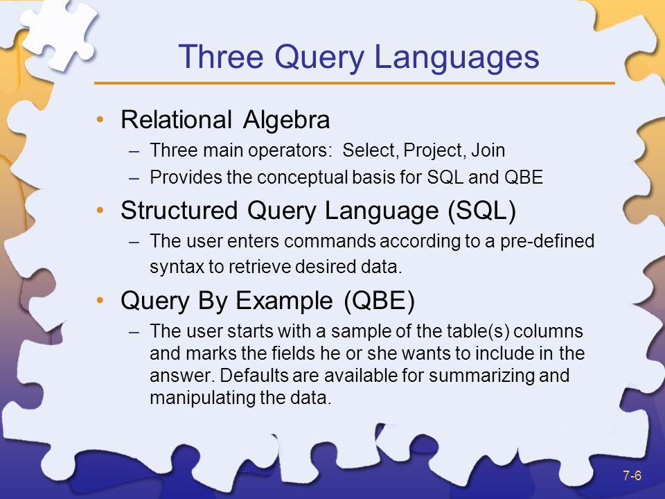 Three Query Languages Relational Algebra