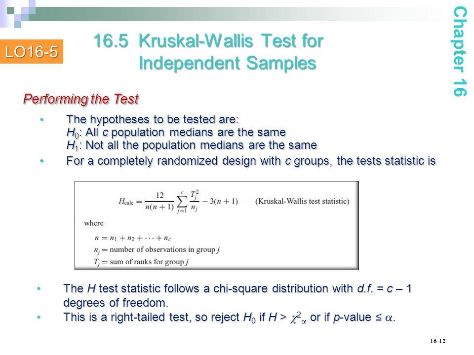 16.5 Kruskal-Wallis Test for Independent Samples