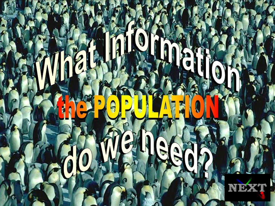 What Information do we need the POPULATION