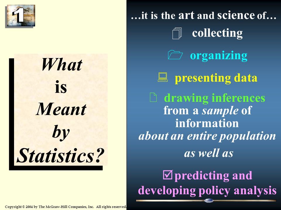 Statistics What is Meant by collecting organizing presenting data
