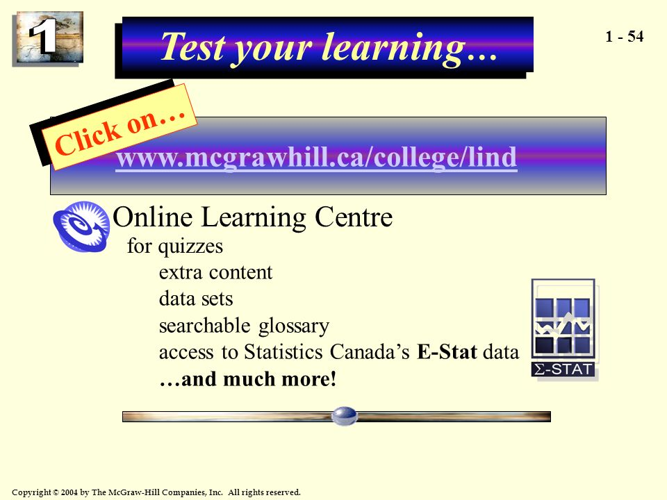Test your learning… Click on… www.mcgrawhill.ca/college/lind