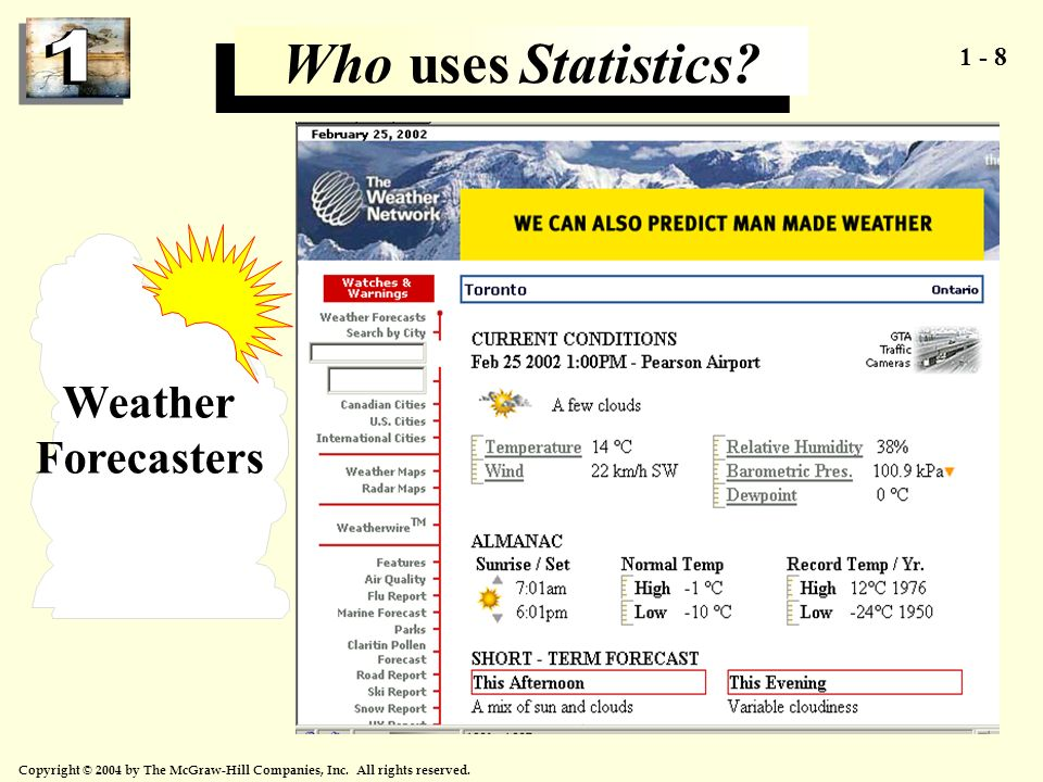 Who uses Statistics Weather Forecasters