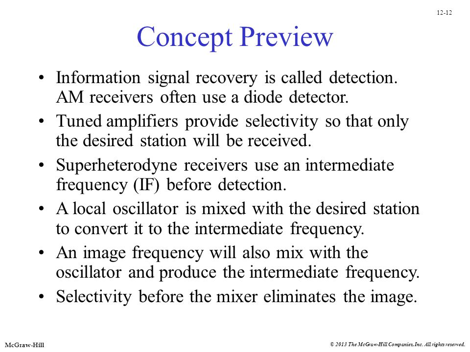 Concept Preview Information signal recovery is called detection. AM receivers often use a diode detector.