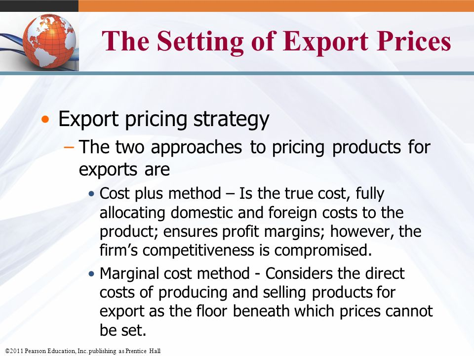 setting export prices with a marketing International marketing and price  export pricing – a price is set for by the home-based marketing managers for the international market the pricing approach is .