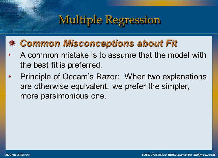 Multiple Regression Common Misconceptions about Fit