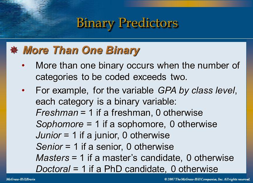 Binary Predictors More Than One Binary