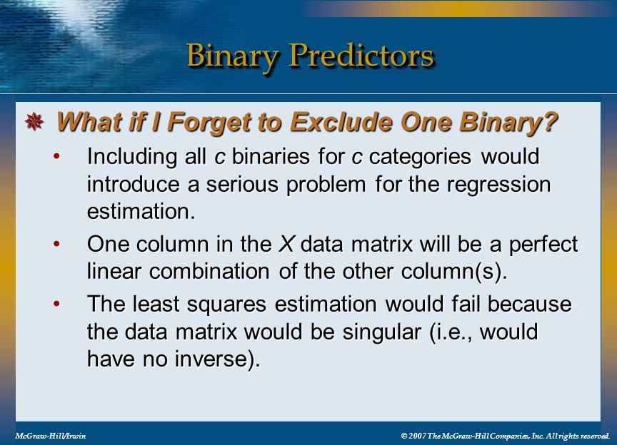 Binary Predictors What if I Forget to Exclude One Binary