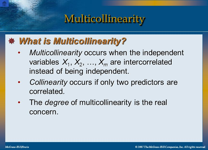Multicollinearity What is Multicollinearity