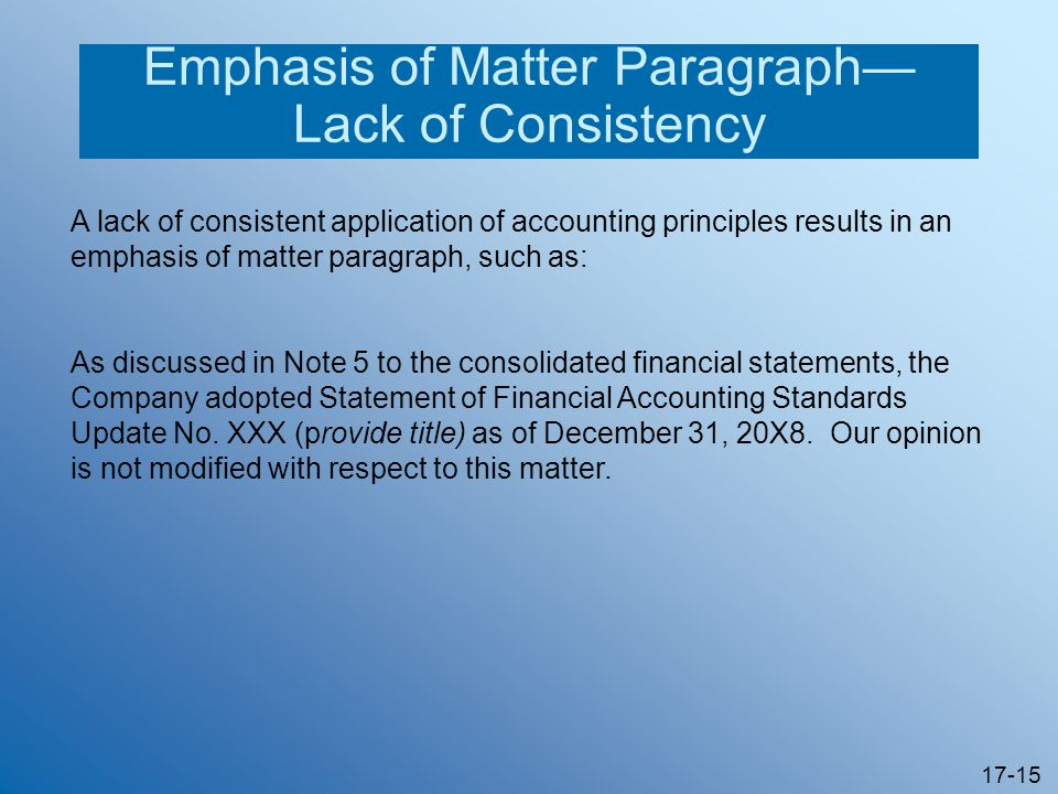 Emphasis of Matter Paragraph—Lack of Consistency