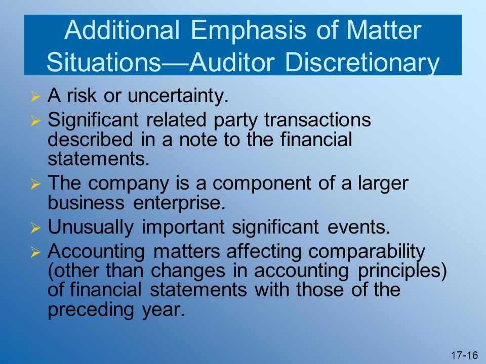 Additional Emphasis of Matter Situations—Auditor Discretionary