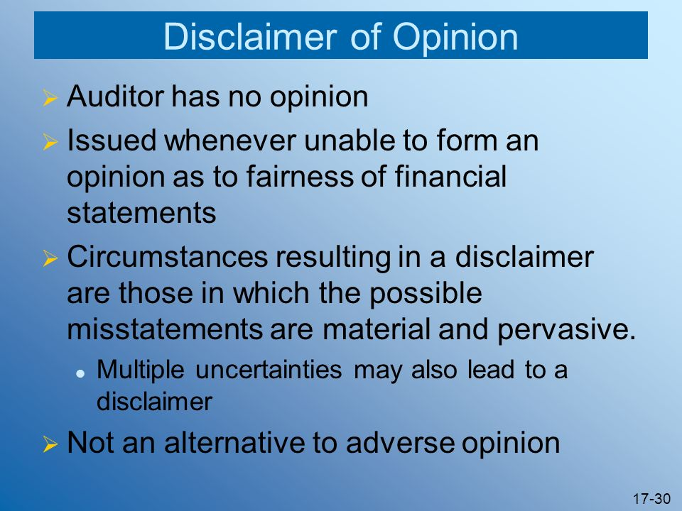 Disclaimer of Opinion Auditor has no opinion