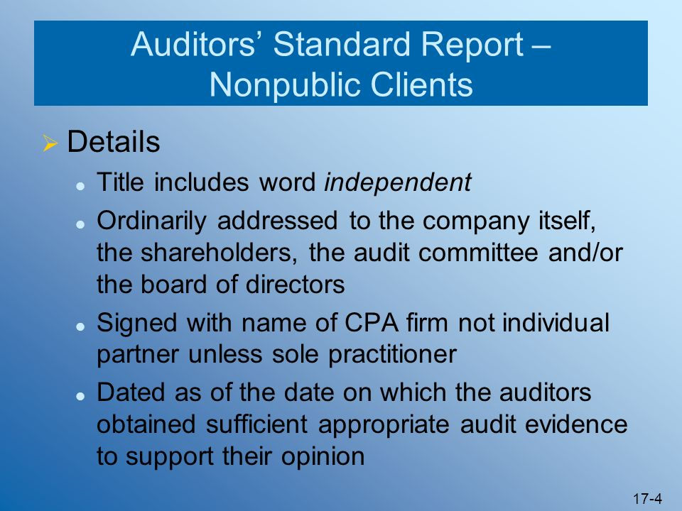 Auditors' Standard Report – Nonpublic Clients