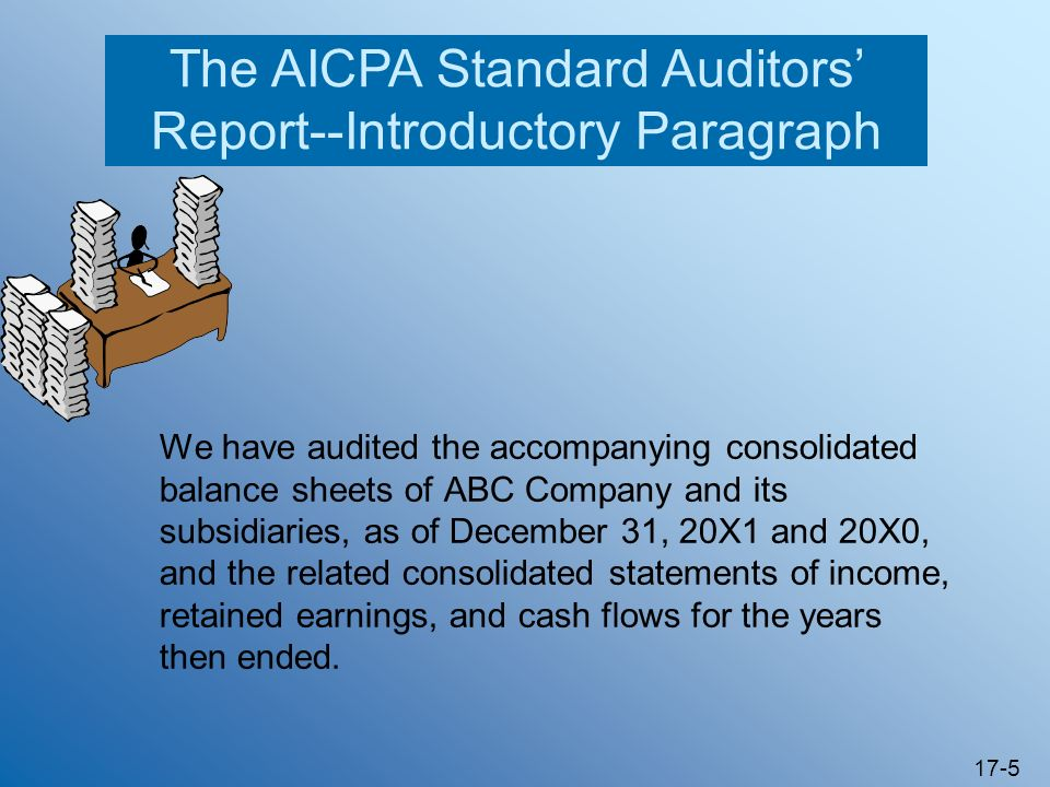 The AICPA Standard Auditors' Report--Introductory Paragraph