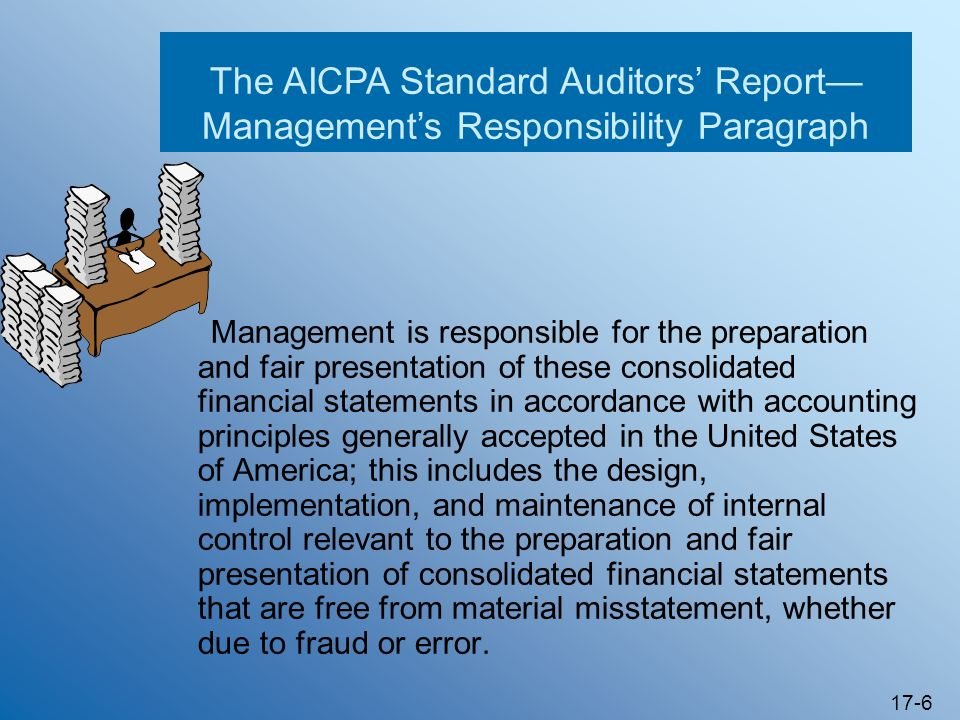 The AICPA Standard Auditors' Report—Management's Responsibility Paragraph