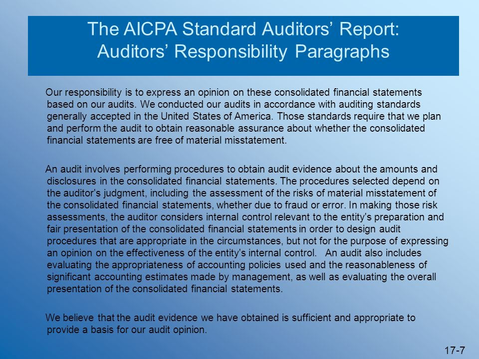 The AICPA Standard Auditors' Report: Auditors' Responsibility Paragraphs