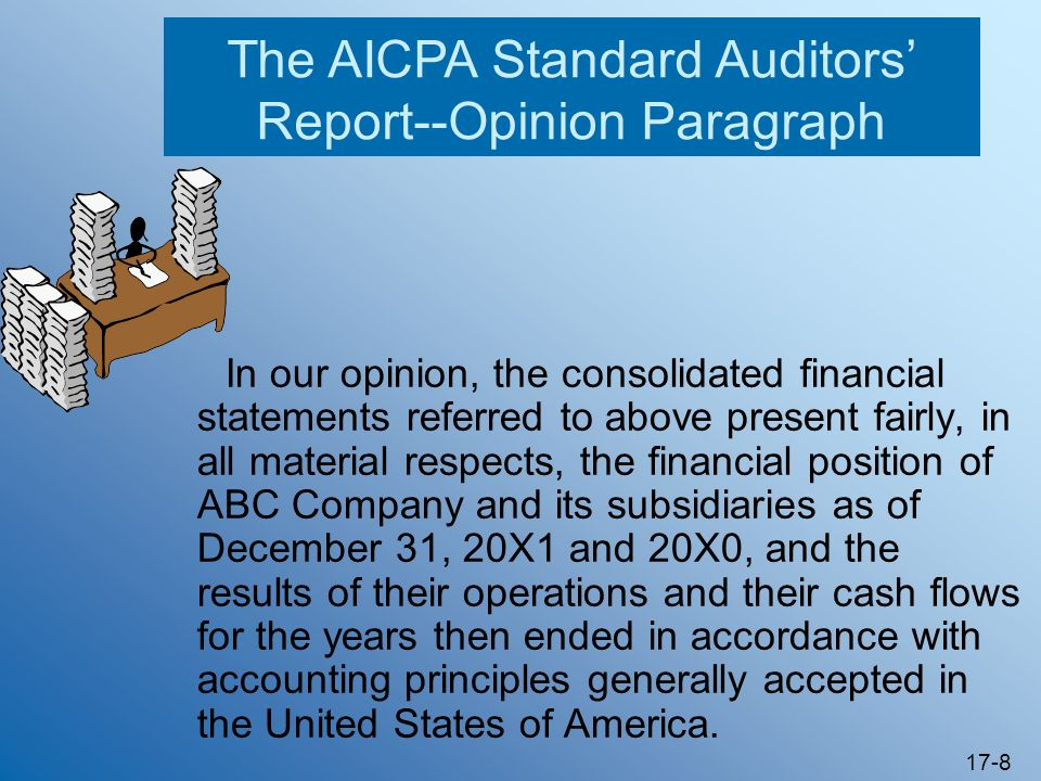 The AICPA Standard Auditors' Report--Opinion Paragraph