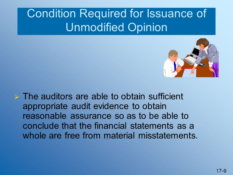 Condition Required for Issuance of Unmodified Opinion