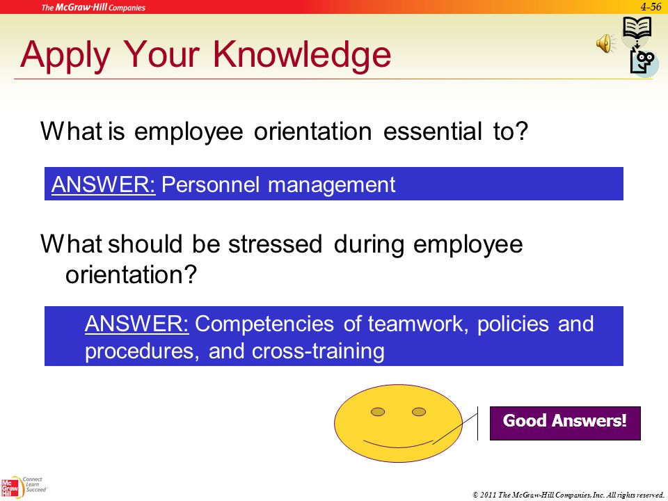 Apply Your Knowledge What is employee orientation essential to What should be stressed during employee orientation