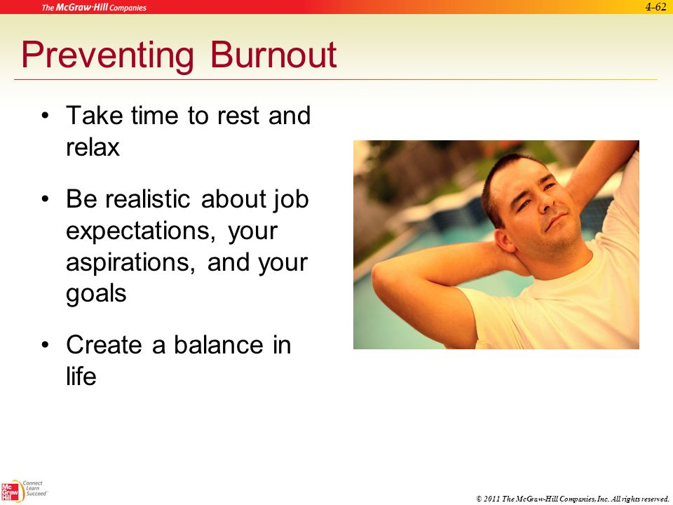 Preventing Burnout Take time to rest and relax