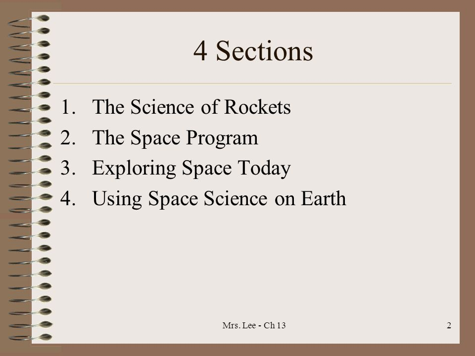 4 Sections The Science of Rockets The Space Program