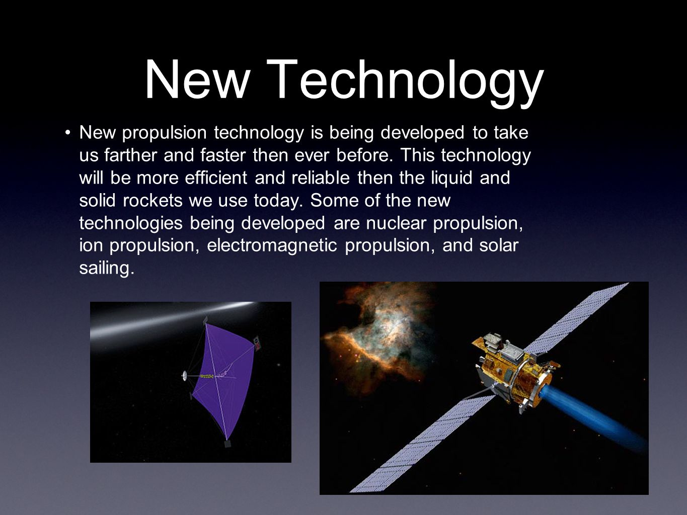 electromagnetic propulsion Electromagnetic propulsion propulsion is a general term that is used to describe the act of driving forward or onward by or as if by means of a force that imparts motion.