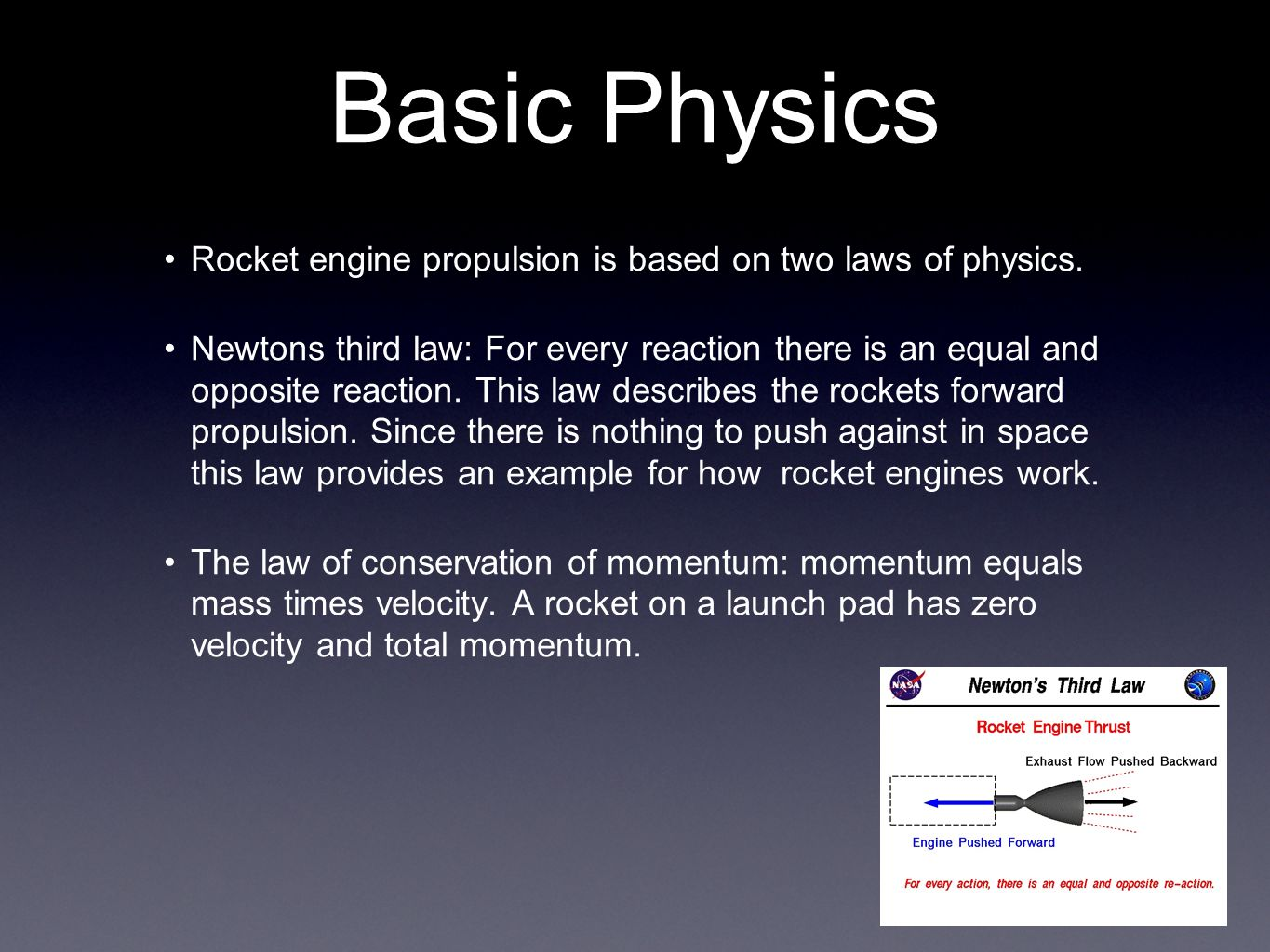 the laws of physics that work during the launch of a rocket Launch and propulsion newton's laws of motion and  on the laws of motion during his  energy available to do work on the rocket is a function of the product.