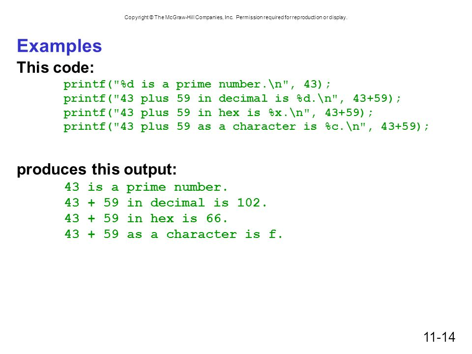 Examples This code: produces this output: 43 is a prime number.