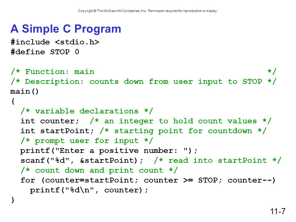 A Simple C Program #include <stdio.h> #define STOP 0