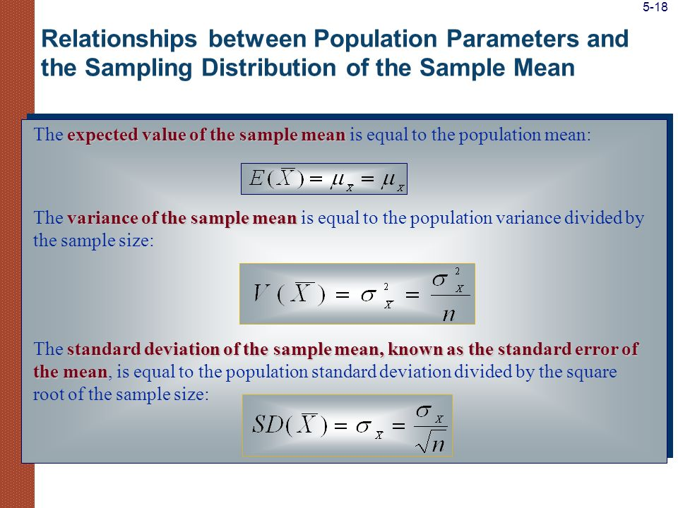 5-18 Relationships between Population Parameters and the Sampling Distribution of the Sample Mean.