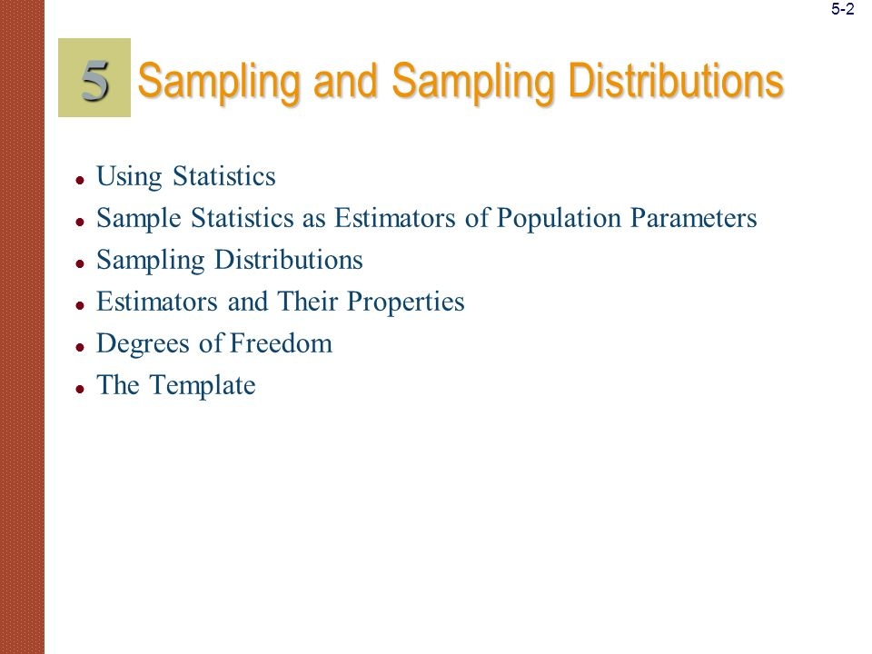 5 Sampling and Sampling Distributions Using Statistics