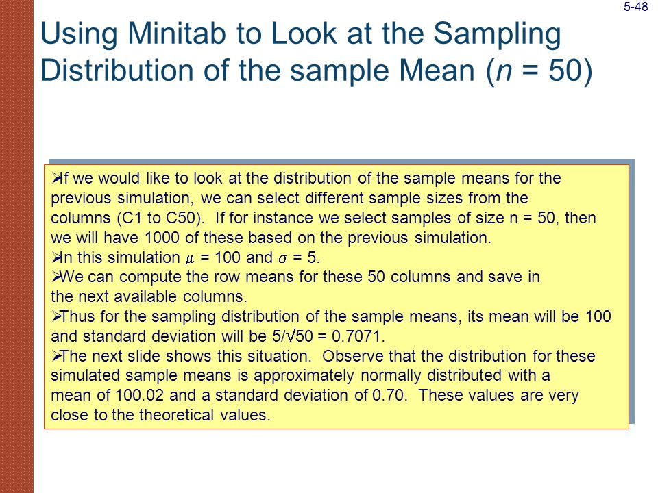5-48 Using Minitab to Look at the Sampling Distribution of the sample Mean (n = 50)