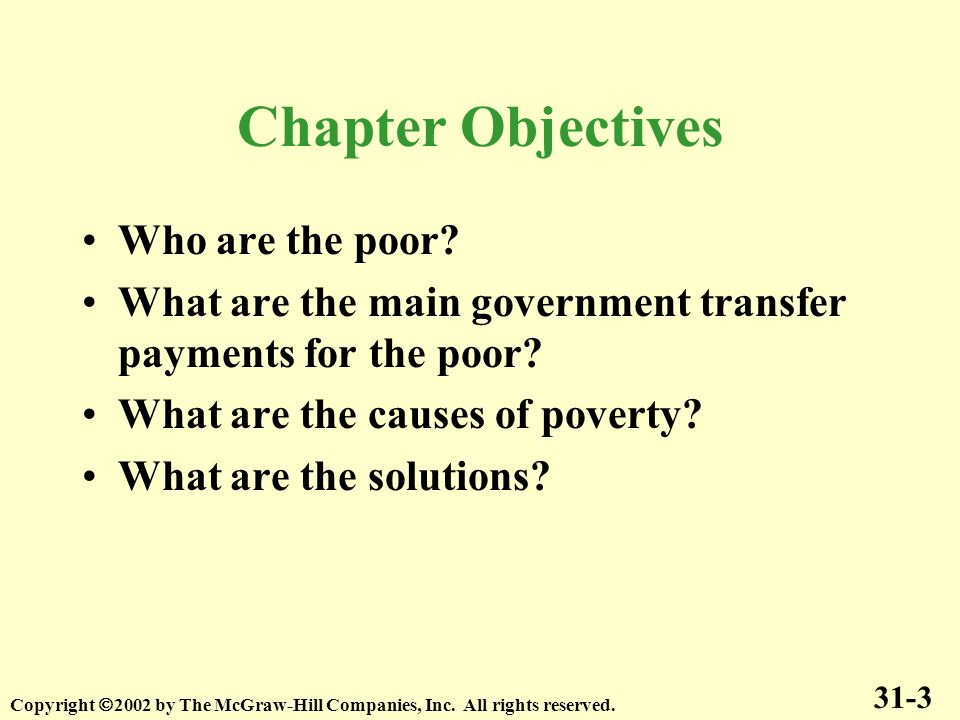 Chapter Objectives Who are the poor