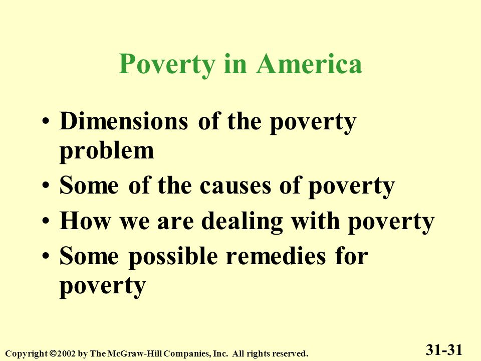 Poverty in America Dimensions of the poverty problem