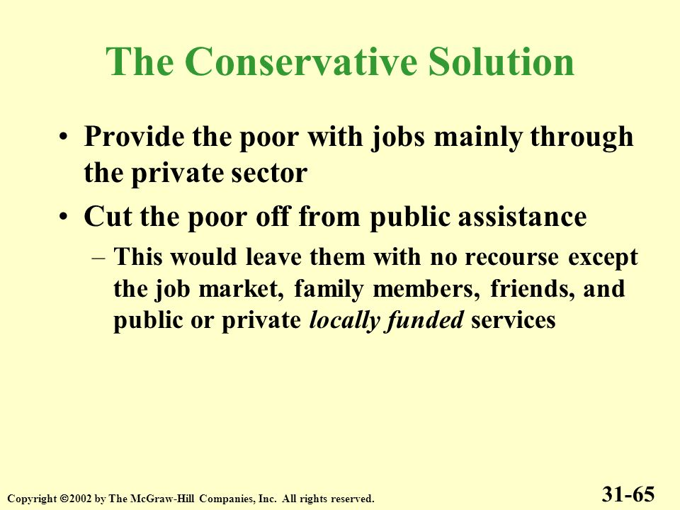 The Conservative Solution