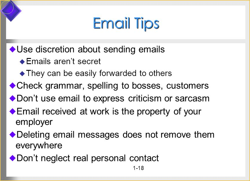 Tips Use discretion about sending  s